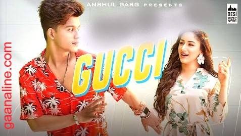 Gucci Song Lyrics in Hindi-Aroob Khan|Riyaz Aly