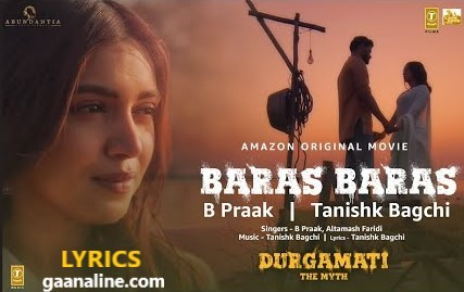 बरस बरस Baras Baras Hindi Lyrics – Durgamati