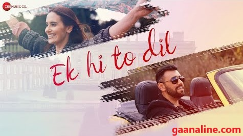 ek hi to dil lyrics