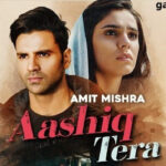 Aashiq Tera Lyrics – Amit Mishra